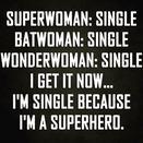 single, truth, superwoman