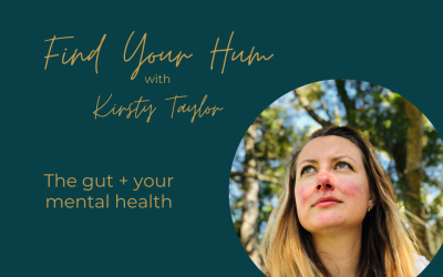 Episode #2: The Gut + Your Mental Health