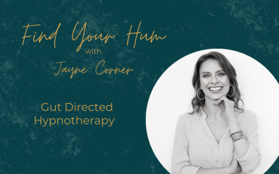 Episode #34: Gut Directed Hypnotherapy with Jayne Corner