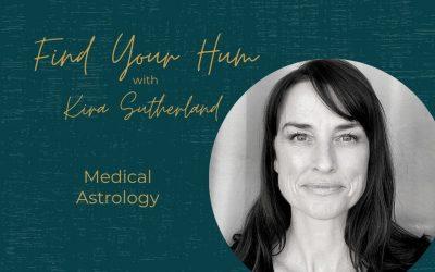 Episode #38: Medical Astrology with Kira Sutherland